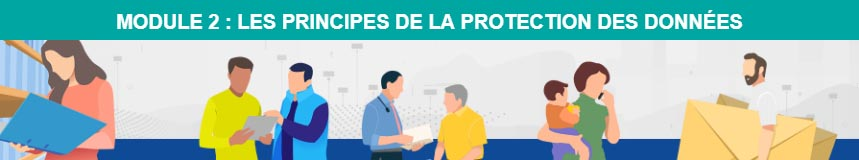 mooc module 2 - les prinicipes de la protection des donnees